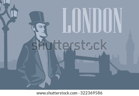 London gentleman in hat on the London Street. London skyline with Big Ben and Tower Bridge. - stock vector