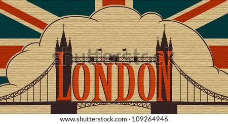 London Landmark, Tower Bridge on the background of the flag of the UK. Old cardboard. Eps10 - stock vector
