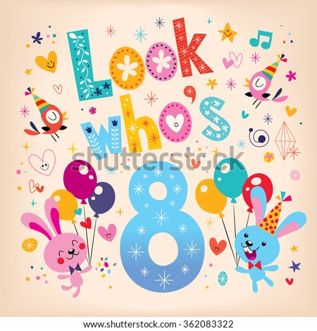 Look who's eight - 8th birthday greeting card - stock vector