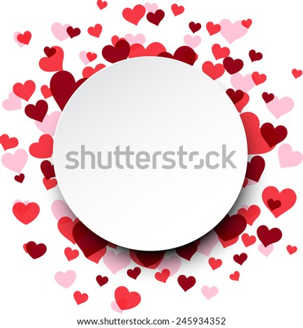 Love background with pink hearts. Paper round note. Valentine's greeting card. Vector illustration.  - stock vector