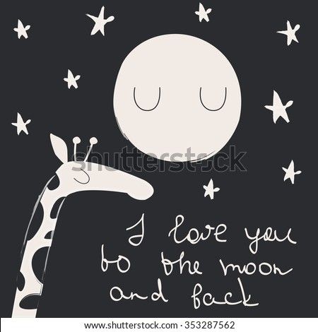 Love card with cute giraffe and the moon in cartoon style. 'I love you to the moon and back' Valentine card. - stock vector