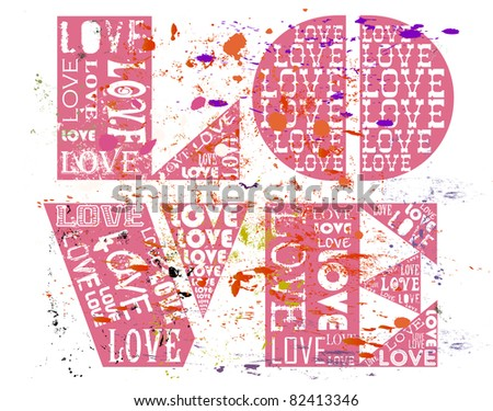 Love concept, grungy with paint splatters, vector - stock vector