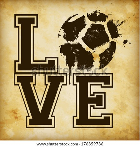 Love Football / Soccer Template - suitable for posters, flyers, brochures, banners, badges, labels, emblems, tags, wallpapers, web design, advertising, publicity or any branding. - stock vector