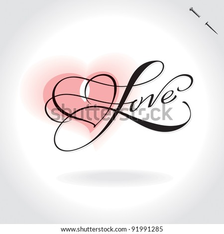 love hand lettering, handmade calligraphy; scalable and editable vector illustration; - stock vector