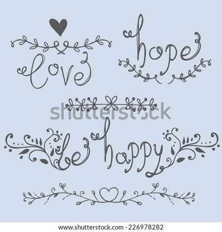 Love, hope, be happy lettering, calligraphy vector greeting card - stock vector