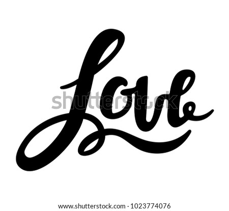 Love inscription, handwritten lettering vector illustration.