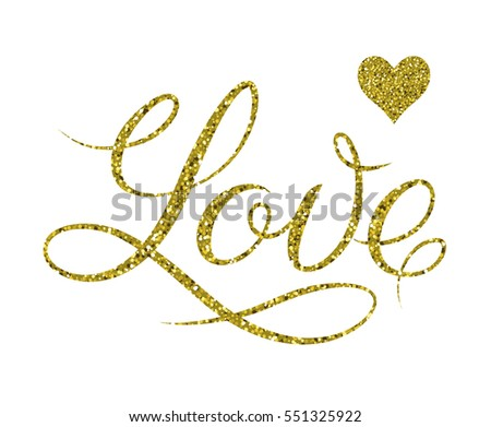 Love. Lettering composition and golden heart. Valentine's Day. Declaration of love. Golden sparkles texture. Gold lettering design with confetti pattern. Vector design.