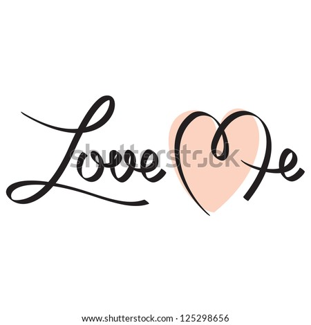love me hand lettering; scalable and editable vector illustration; - stock vector