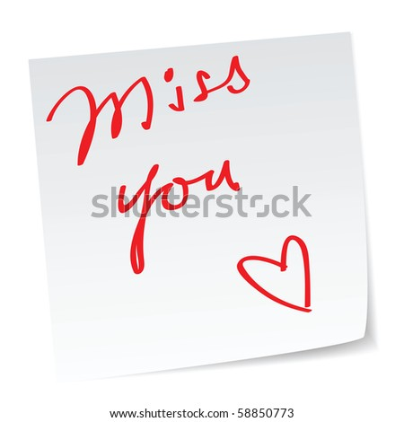 love note with a handwritten 'miss you' message. - stock vector