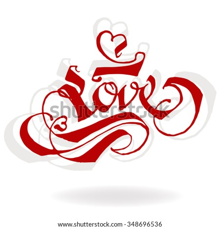 LOVE original custom hand lettering typography background for romantic photo cards/ party invitations for Valentine's Day, Mother's Day, wedding - stock vector