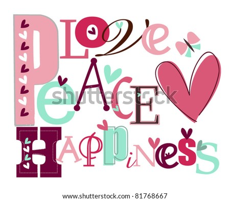 Love, Peace & happiness - stock vector