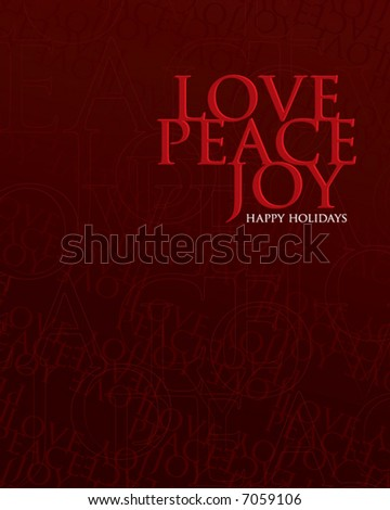 love peace joy happy holidays in red on a deep red background - stock vector