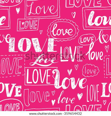 LOVE. Pink romantic seamless pattern. Love elements in one background in vector. Can be used for wedding invitation, card for Valentine's Day or card about love. - stock vector