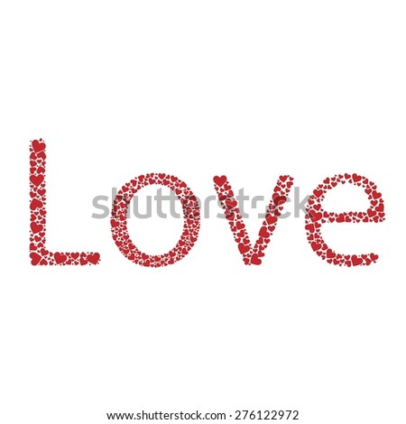 Love text on a white background with red hearts. Romantic style - stock vector