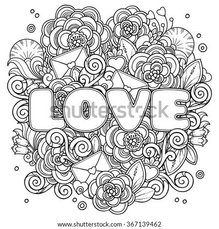 Love Valentines Day composition in doodle style. Floral, ornate, decorative, tribal, design elements. Black and white background. Hearts, love letters, flowers, leaves. Zentangle coloring book adult - stock vector