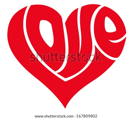 Love word made in shape of a heart - stock vector