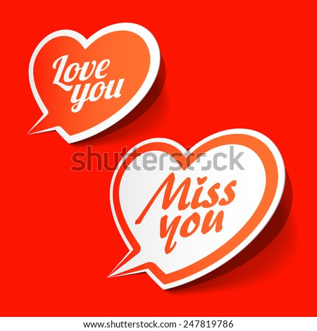 Love you and Miss you heart shaped bubbles. Vector. - stock vector