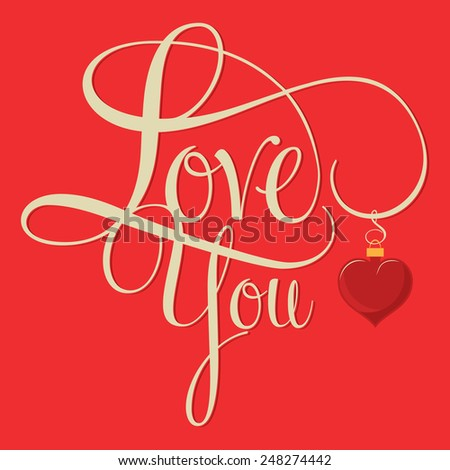 LOVE YOU hand lettering, Valentine day concept - stock vector