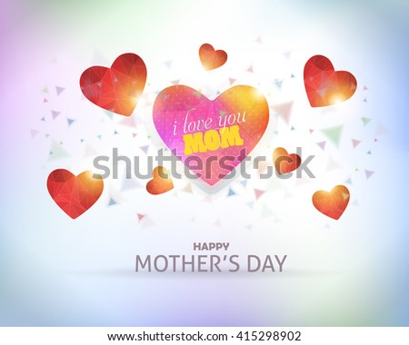 Low Poly Style Heart Illustration and Happy Mother's Day Announcement, Greeting Card, Poster, Flyer Design