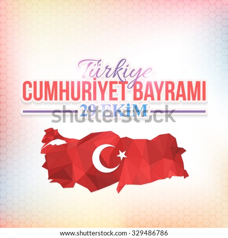 """Low Poly Turkey Map and Republic of Turkey Celebration Card and Greeting Message Poster, Blurred Background, Badges - English """"Turkey, Republic Day, October 29""""  - stock vector"""