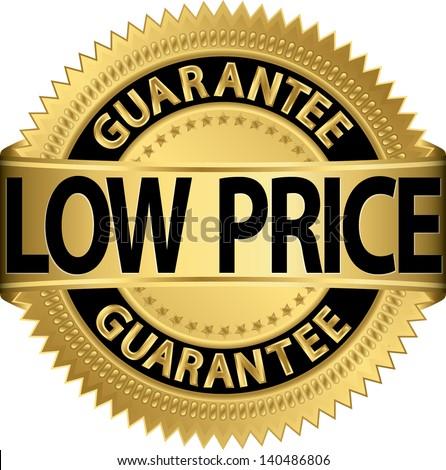 Low price guarantee golden label, vector illustration - stock vector