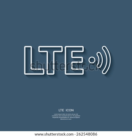 Lte sign icon. Fast internet connection for mobile phones. Modern material flat design with long shadow. Eps10 vector illustration. - stock vector