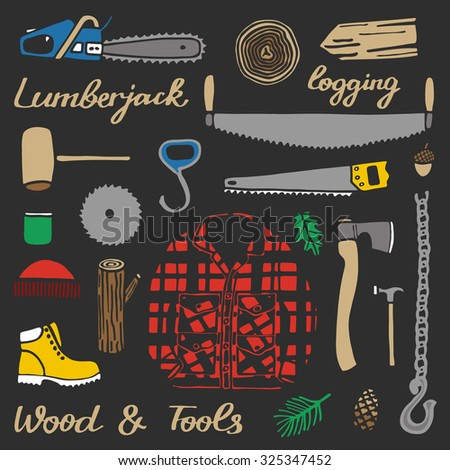 Lumberjack set, wood and tools. Hand-drawn cartoon logging stuff. Doodle drawing. Vector illustration.