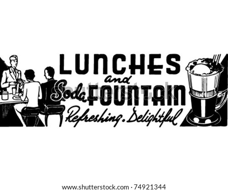 Lunches And Soda Fountain - Retro Ad Art Banner - stock vector