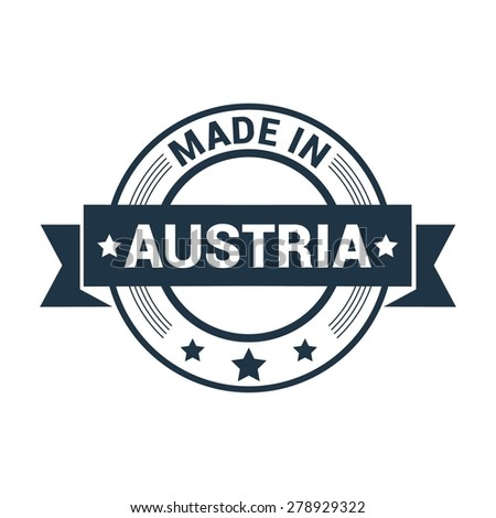 Made in Austria - Round blue rubber stamp design isolated on white background. vector illustration vintage texture. - stock vector