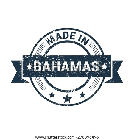 Made in Bahamas - Round blue grunge rubber stamp design isolated on white background. vector illustration vintage texture. - stock vector