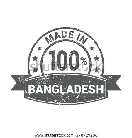 Made in Bangladesh - Round gray grunge rubber stamp design isolated on white background. vector illustration vintage texture. - stock vector