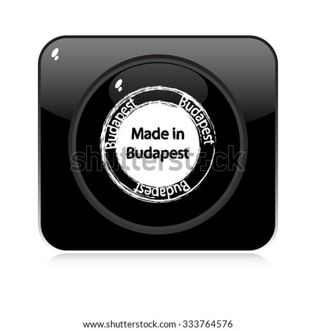 made in budapest - button - stock vector