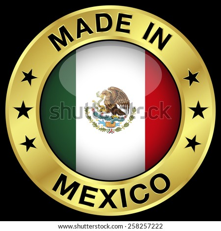 Made In Mexico gold badge and icon with central glossy Mexican flag symbol and stars. Vector EPS 10 illustration isolated on black background. - stock vector