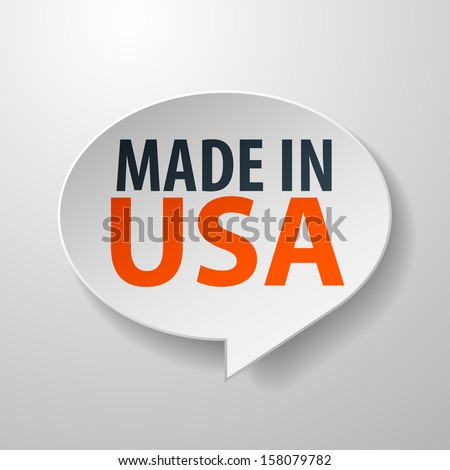 Made In USA 3d Speech Bubble on white background - stock vector