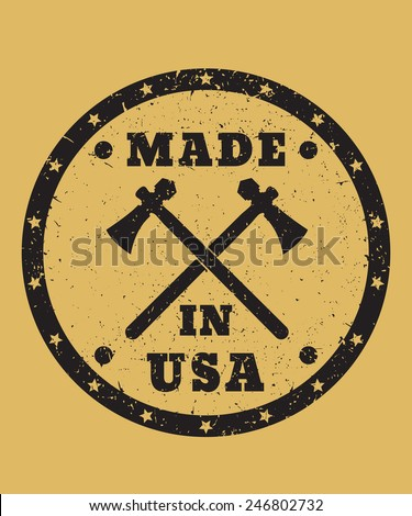 Made in USA grunge sign with tomahawks vector illustration, eps10, easy to edit - stock vector