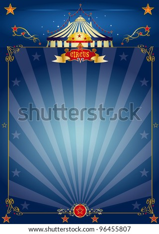 Magic blue circus poster. A circus blue poster for your show - stock vector