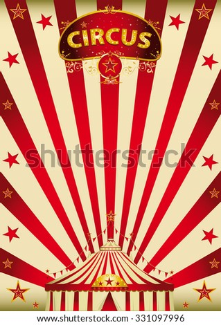 magic red paradise circus. A vintage circus poster with a big top - stock vector