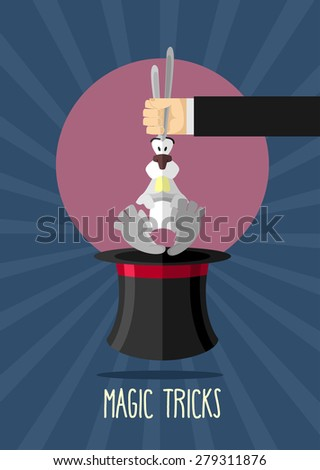 Magic trick. Magician holding rabbit by ears. Rabbit in hat magician. Poster for circus performances. Vector illustration - stock vector