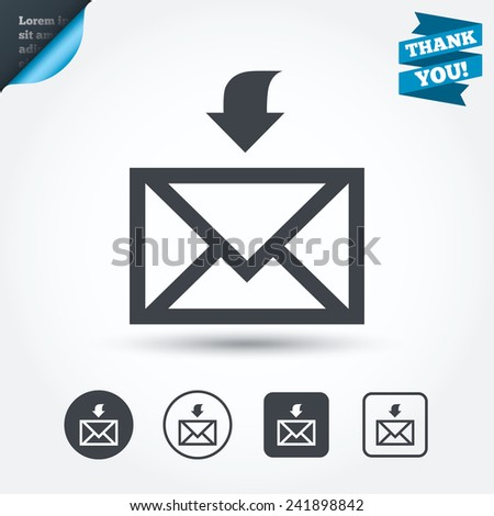 Mail receive icon. Envelope symbol. Get message sign. Mail navigation button. Circle and square buttons. Flat design set. Thank you ribbon. Vector - stock vector
