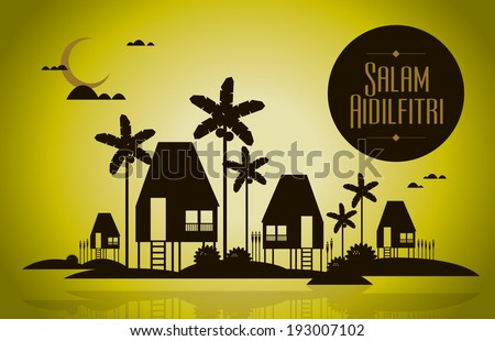 Malay village, crescent moon with stars background for malay new year. Headline literally means celebration day. - stock vector
