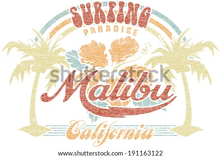 Malibu surfing paradise - Vector vintage print for girl t-shirt in custom colors, grunge effect in separate layer