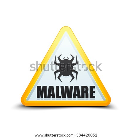 Malware Attention Hazard sign - stock vector