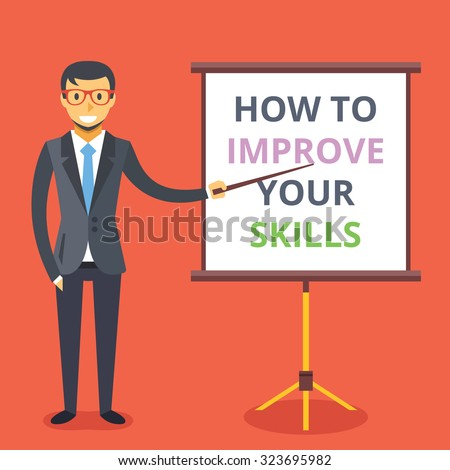 Man and presentation board with phrase: how to improve your skills. Flat design illustration. Modern concepts for web banners, web sites, printed materials, infographics. Creative vector illustration - stock vector