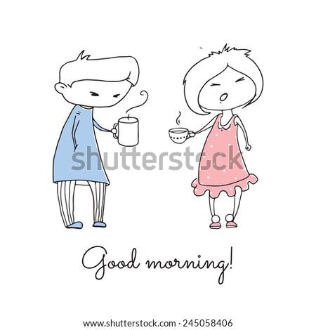 Man and woman drinking coffee. Funny cartoon hand drawn illustration. Good morning greeting card. - stock vector