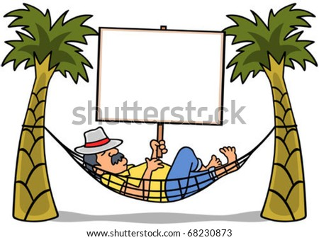 """Man resting in a hammock holding a blank sign. Fill in copy: """"Break Time,"""" """"Take a Trip,"""" """"Gone Napping,"""" etc. - stock vector"""