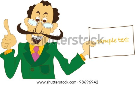man with a mustache in the glasses in a suit and tie holds a sign with an important announcement - stock vector