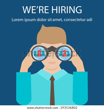 Man with binoculars looking for the best suited employee. HR, recruiting, we are hiring concepts, vector illustration.  - stock vector