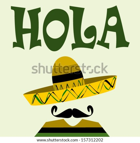 man with sombrero and spanish greeting - stock vector