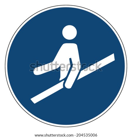 Mandatory action sign, USE HANDRAIL - stock vector