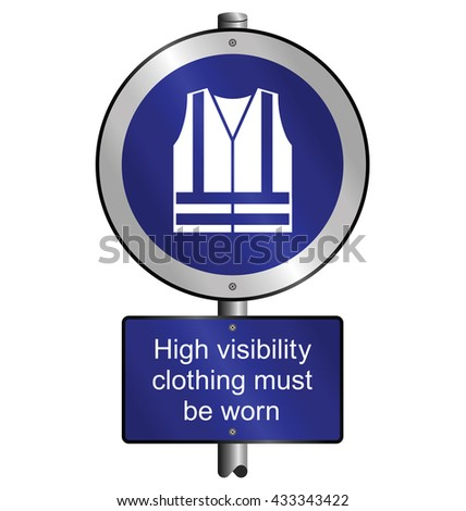 Mandatory construction manufacturing and engineering health and safety high visibility vest sign to current British Standards mounted on post isolated on white background